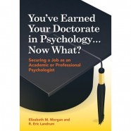 So You're Earning Your Doctorate in Psychology…What's Next?