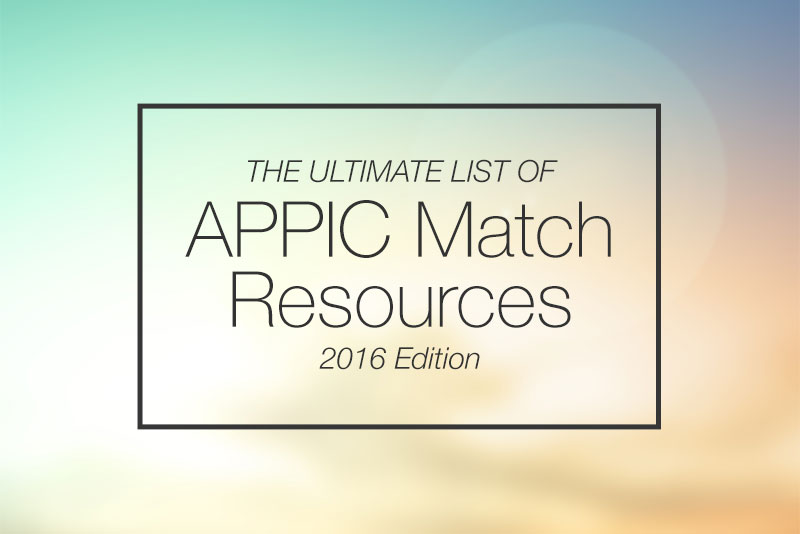 The Ultimate List of APPIC Match Resources (2016 Edition)
